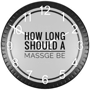 How long should a massage be?Time matters when booking a massage. Most people automatically book 60