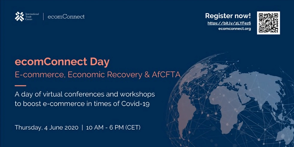 ecomConnect Day: E-commerce, economic recovery & AfCFTA