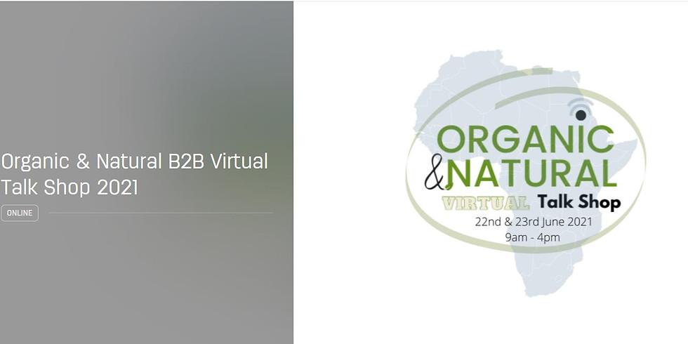 Organic & Natural Virtual Trade Talk Shop