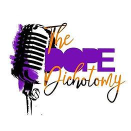 The-Dope-Dichotomy-Podcast.jpg