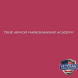 TrueArmor-Marksmanship-Academy.jpg