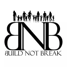 BUILD-NOT-BREAK.jpg