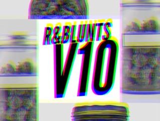 Stream R&Blunts V10