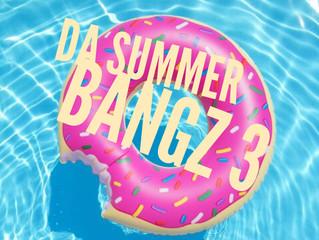 """Stream """"Da Summer Bangz V3"""""""
