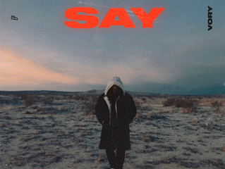 "Vory ""Say"" EP Out Now"