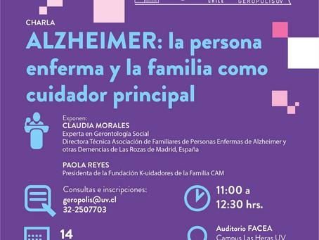 """14 DE AGOSTO - CHARLA""""ALZHEIMER: lapersonaenferma y la familiacomocuidadorprincipal"""""""