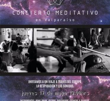 17 DE MAYO - CONCIERTO MEDITATIVO EN VALPARAÍSO