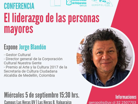 5 DE SEPTIEMBRE - CONFERENCIA '' EL LIDERAZGO DE LAS PERSONAS MAYORES''