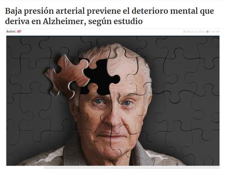 NOTICIA - BAJA PRESIÓN ARTERIAL PREVIENE EL DETERIORO MENTAL QUE DERIVA EN ALZHEIMER