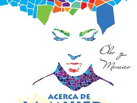 EXPOSICIÓN ''ACERCA DE LA MUJER''
