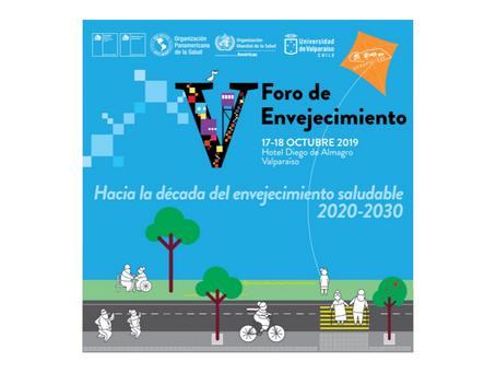 """Difusión: V Foro de Envejecimiento """"Hacia la década del envejecimiento saludable 2020-2030&quot"""