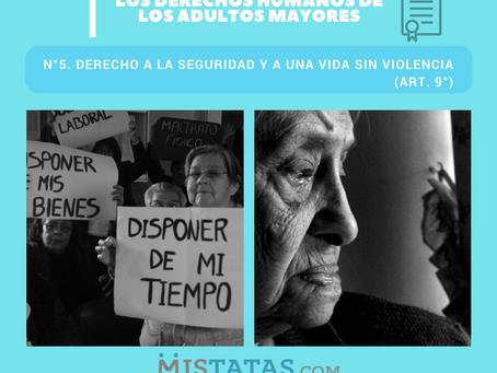 DERECHOS HUMANOS DE LOS ADULTOS MAYORES - DERECHO A LA SEGURIDAD Y A UNA VIDA SIN VIOLENCIA