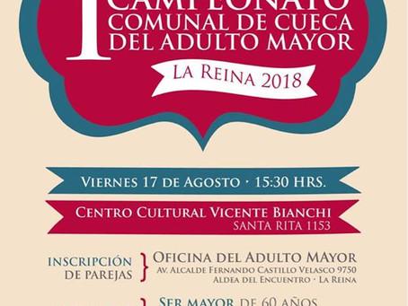 17 DE AGOSTO - ¡PRIMER CAMPEONATO DE CUECA PARA ADULTOS MAYORES COMUNA DE LA REINA