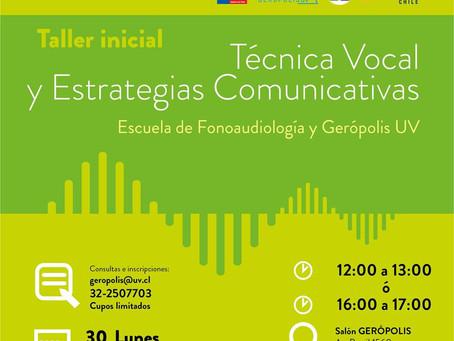 30 DE JULIO - TALLER: TÉCNICA VOCAL Y ESTRATEGIAS COMUNICATIVAS