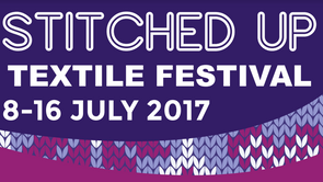 Stitched Up Textile Festival