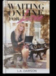 book, love, waiting online for love, author, l.a. dawson, la dawson, writer