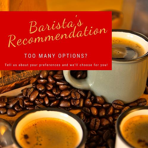 Barista's Recommendation