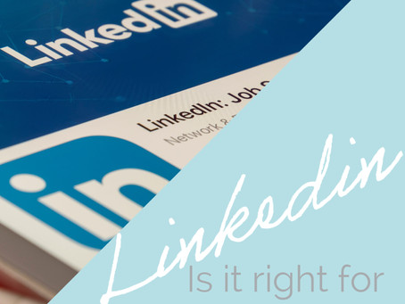 Is Linkedin Right for my Business? Here's What you Need to Know