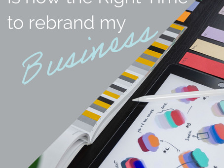 When is the Right Time to Re-Brand your Business?