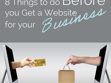 8 Things to do Before you Get a Website for your Business