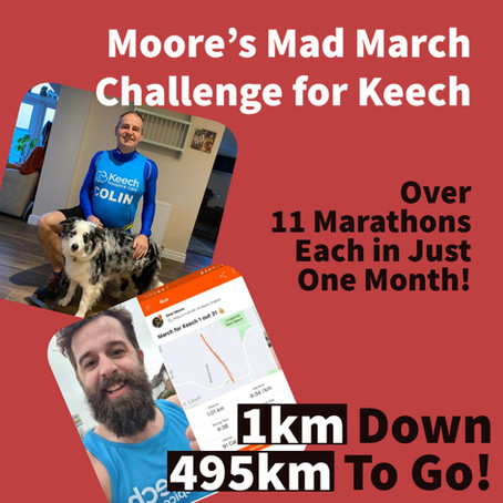 Moore's Mad March Challenge for Keech – over 11 marathons each in just one month!