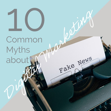 10 Common Myths About Digital Marketing