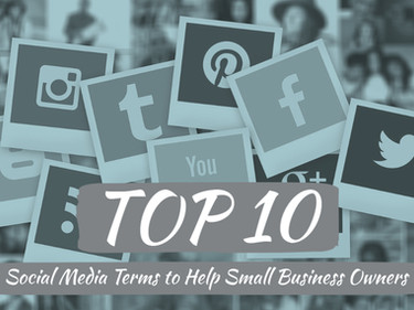 Top 10 Social Media Terms to Help Small Business Owners