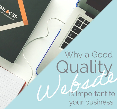 What Makes a Good Quality Website and Why is it so Important?