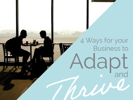 4 Ways for your Business to Adapt & Thrive Post Lockdown in 2021