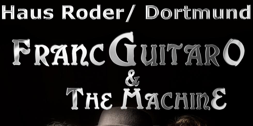 Franc-Guitar-O And The MachinE im Haus Rode, Dortmund
