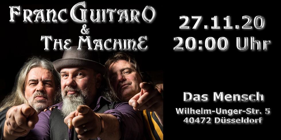 Franc-Guitar-O & The MachinE - Das Mensch - Düsseldorf
