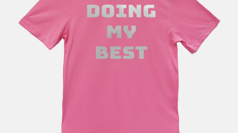 Doing My Best Shining Foil T Shirt