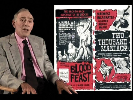 H. G. LEWIS - THE GODFATHER OF GORE... AND MORE!