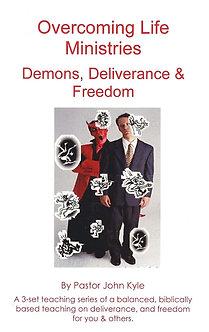 Demons, Deliverance & Freedom