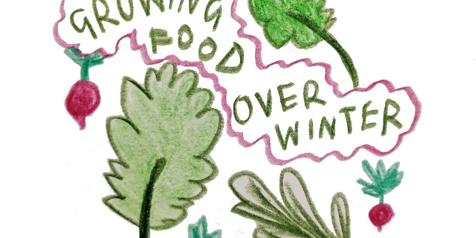 Growing Food Over Winter Series - Session 3 - Pruning and Propagation