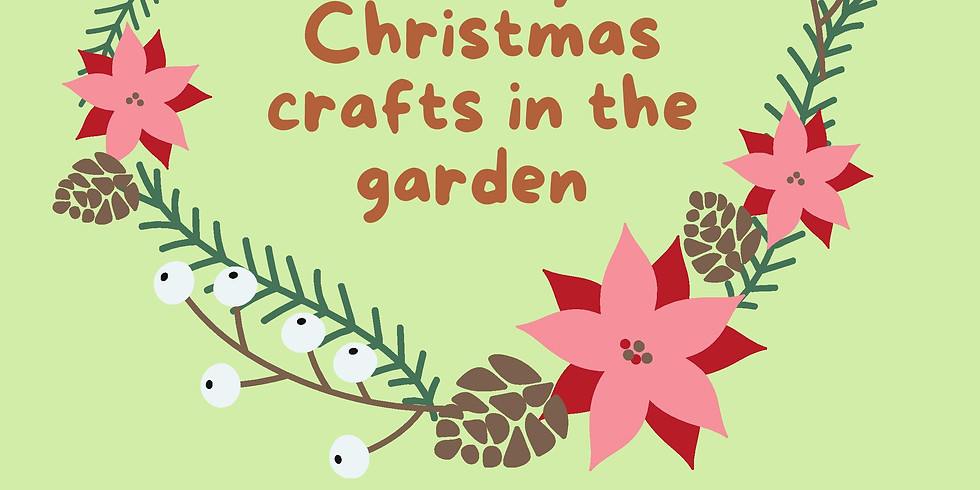 Family Christmas Crafts at the Garden