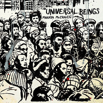 makaya mccraven_universal beings.jpg