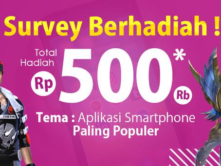 Survey Berhadiah! Total Hadiah Rp500.000 untuk 10 Orang Pemenang