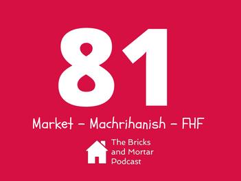 EPISODE 81 - Market - Machrihanish - FHF
