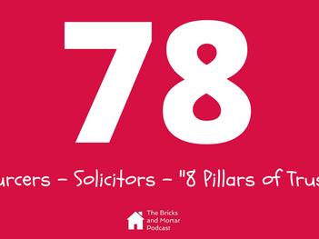 """Episode 78 - Sourcers - Solicitors - """"8 Pillars of Trust"""""""