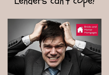 Lenders not coping!