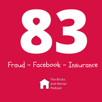 EPISODE 83 - Fraud - Facebook - Insurance