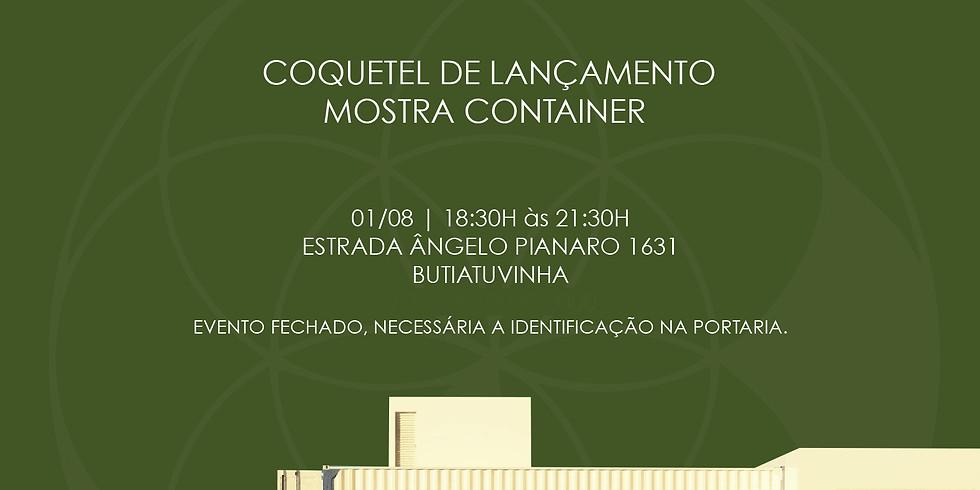 Pré Lançamento Mostra Container