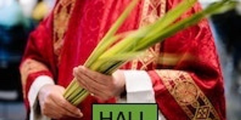 11am HALL Palm Sunday 28th March 2021