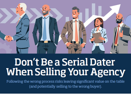 Don't Be a Serial Dater When Selling Your Agency