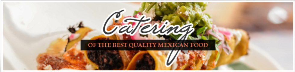 Order Mexican Food Catering