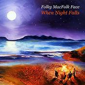 Folky MacFolk Face When Night Falls