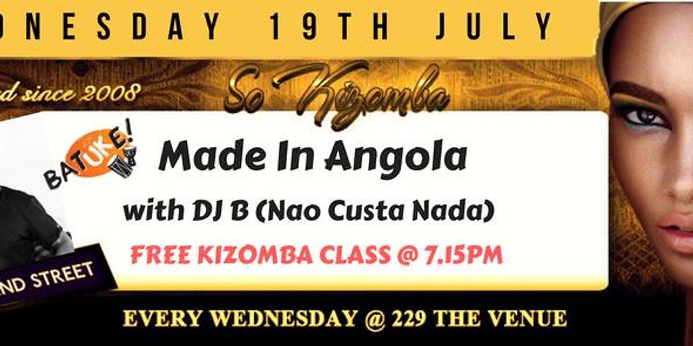 Só Kizomba: Made in Angola w/ DJB + Free Kizomba Class with SAL! (1)