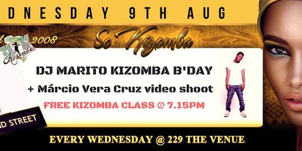Só Kizomba: DJ Marito B'day / Marcio Vera Cruz Vid / Free Class