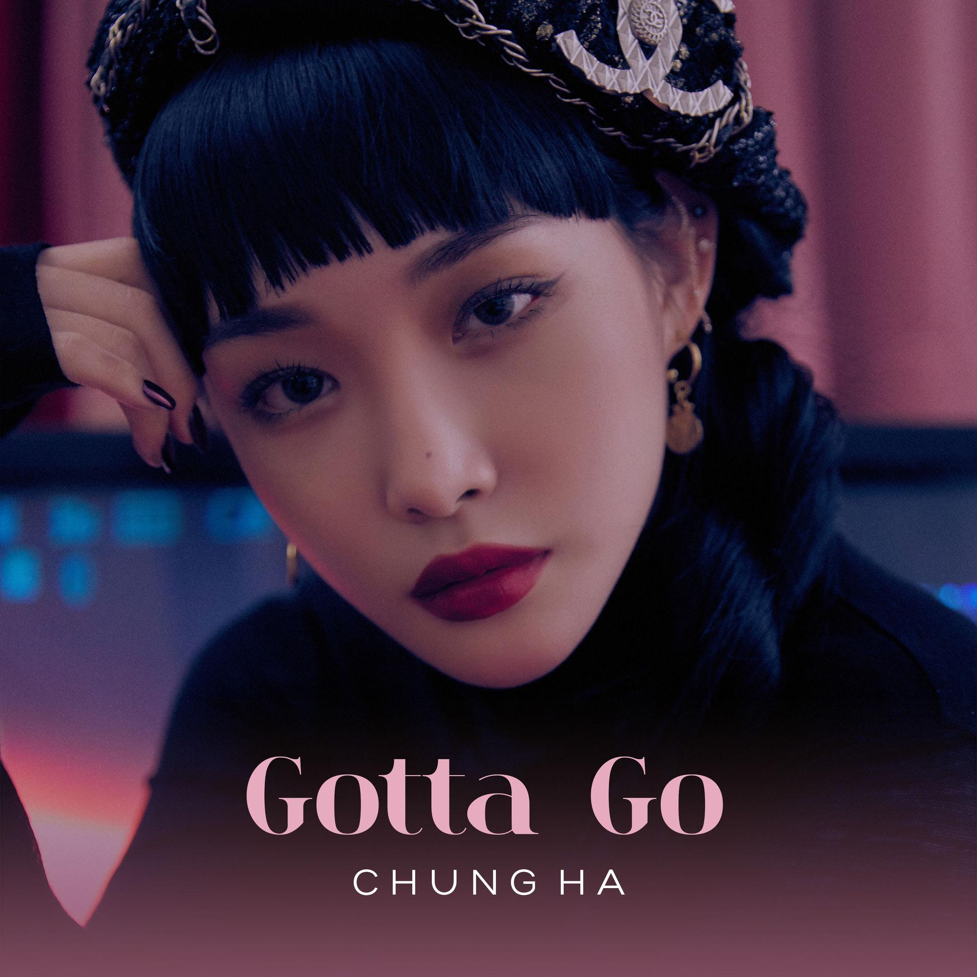 CHUNG HA - Gotta Go – Single [iTunes Plus]